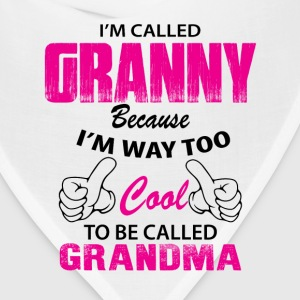 I'm Called Granny Because I'm Way Too Cool To Be  Women's T-Shirts - Bandana
