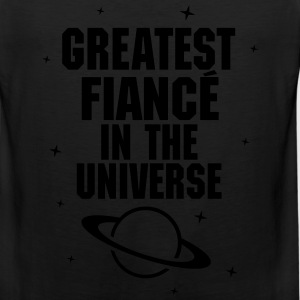 Greatest Fiance In The Universe Women's T-Shirts - Men's Premium Tank