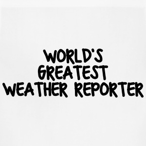 worlds greatest weather reporter t-shirt - Adjustable Apron