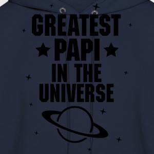 Greatest Papi In The Universe T-Shirts - Men's Hoodie