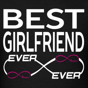 BEST GIRLFRIEND EVER Long Sleeve Shirts - Men's T-Shirt