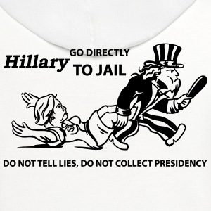Hillary Go To Jail 2016 - Contrast Hoodie