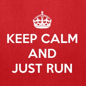 Keep Calm and Just Run - Tote Bag