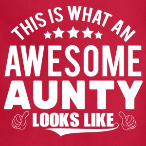 THIS IS WHAT AN AWESOME AUNTY LOOKS LIKE Women's T-Shirts - Adjustable Apron