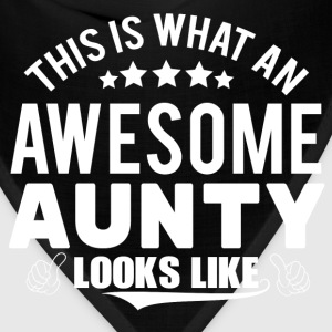 THIS IS WHAT AN AWESOME AUNTY LOOKS LIKE Women's T-Shirts - Bandana