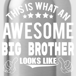 THIS IS WHAT AN AWESOME BIG BROTHER LOOKS LIKE Hoodies - Water Bottle