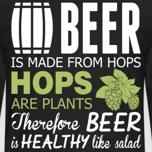 Beer Is Made From Hops Healthy Like Salad - Men's Premium Long Sleeve T-Shirt