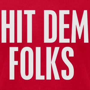 Hit dem Folks Long Sleeve Shirts - Men's T-Shirt by American Apparel