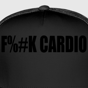 F**k cardio Ladies T-Shirt - Trucker Cap