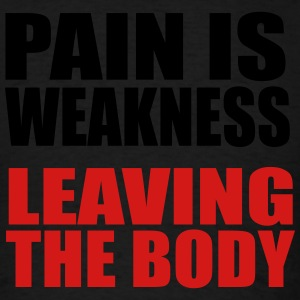 Pain is weakness leaving the body Ladies Tank Top - Men's T-Shirt
