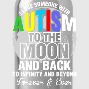 I Love Someone With Autism To The Moon - Water Bottle