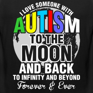 I Love Someone With Autism To The Moon - Men's Premium Tank