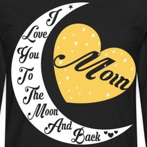 Mom I Love You To The Moon And Back - Men's Premium Long Sleeve T-Shirt