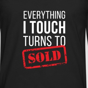 Everything turns to sold Real Estate T-shirt Tanks - Men's Premium Long Sleeve T-Shirt