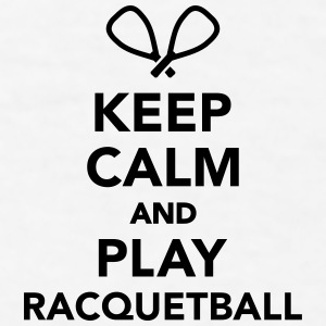 Keep calm and play Racquetball Mugs & Drinkware - Men's T-Shirt