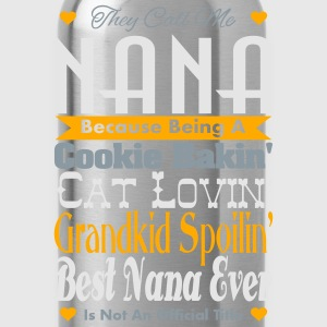 They Call Me Nana Long Sleeve Shirts - Water Bottle