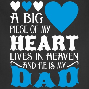 My Heart Lives In Heaven And He Is My Dad - Adjustable Apron
