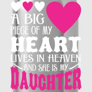 My Heart Lives In Heaven And She Is My Daughter - Water Bottle