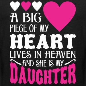 My Heart Lives In Heaven And She Is My Daughter - Men's Premium Tank