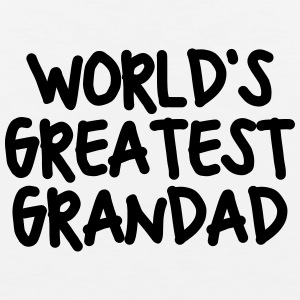 worlds greatest grandad t-shirt - Men's Premium Tank