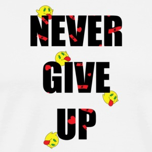 never give up Hoodies - Men's Premium T-Shirt