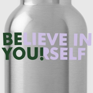 BELIEVE IN YOURSELF! Polo Shirts - Water Bottle