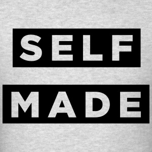 self made Hoodies - Men's T-Shirt