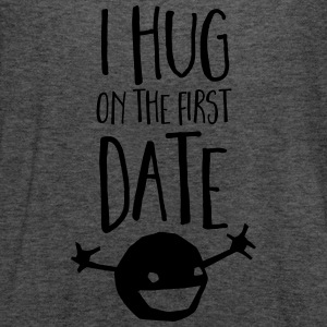 I Hug On The First Date Women's T-Shirts - Women's Flowy Tank Top by Bella