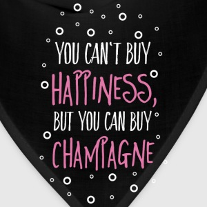 Cant buy happiness, but champagne Women's T-Shirts - Bandana