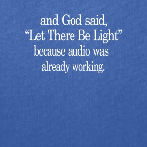 Let There Be Light - Tote Bag
