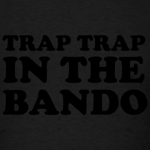 Trap trap in the bando Long Sleeve Shirts - Men's T-Shirt