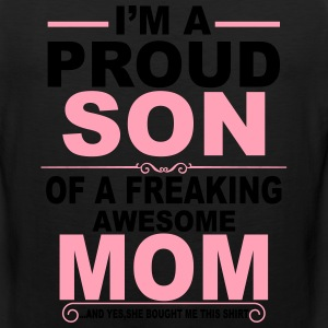 Proud Son Of Awesome Mom  T-Shirts - Men's Premium Tank