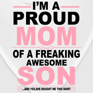 I'm A Proud Mom Of A Freaking Awesome Son T-Shirts - Bandana