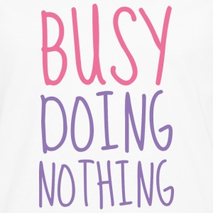 Busy Doing Nothing - Men's Premium Long Sleeve T-Shirt