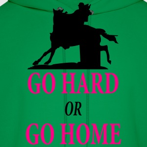 Barrel Racer: Go Hard or Go Home Baby & Toddler Shirts - Men's Hoodie