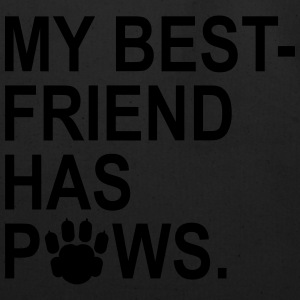 My Best Friend Has Paws Hoodies - Eco-Friendly Cotton Tote