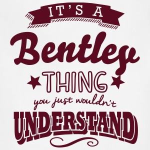 its a bentley surname thing you just wou t-shirt - Adjustable Apron