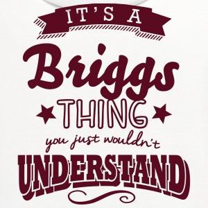 its a briggs name surname thing t-shirt - Contrast Hoodie
