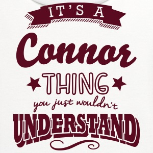 its a connor name surname thing t-shirt - Contrast Hoodie