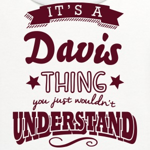 its a davis name surname thing t-shirt - Contrast Hoodie