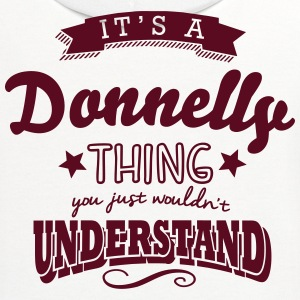 its a donnelly name surname thing t-shirt - Contrast Hoodie