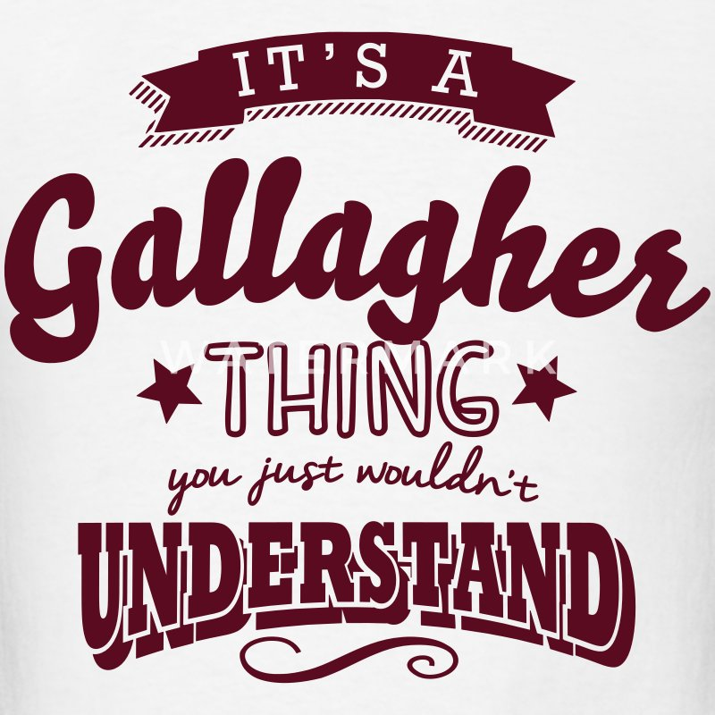 its a gallagher name surname thing t-shirt - Men's T-Shirt