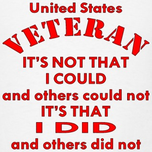 US Veteran It's That I Did & Others Did Not - Men's T-Shirt