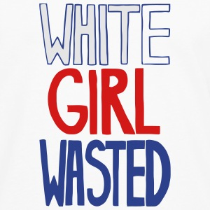 WHITE GIRL WASTED Women's T-Shirts - Men's Premium Long Sleeve T-Shirt