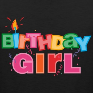 Birthday Girl Letters Baby & Toddler Shirts - Men's Premium Tank
