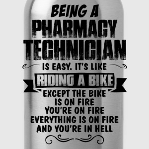 Being A Pharmacy Technician.... Women's T-Shirts - Water Bottle