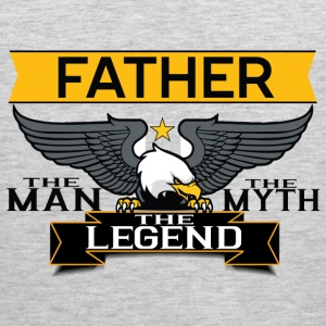 Father The Man The Myth The Legend T-Shirts - Men's Premium Tank