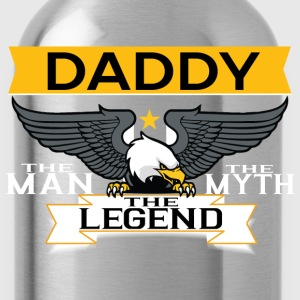 Daddy The Man The Myth The Legend T-Shirts - Water Bottle