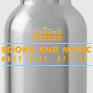books and music make life better Tank Tops - Water Bottle