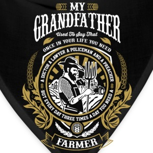 Grandfather is farmer tractors,farmers wife - Bandana